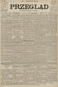Przegląd polityczny, społeczny i literacki. 1901, nr268
