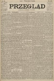 Przegląd polityczny, społeczny i literacki. 1901, nr279