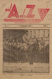 Od A do Z : dwutygodnik ilustrowany. 1926, nr 1