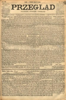 Przegląd polityczny, społeczny i literacki. 1898, nr167