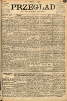 Przegląd polityczny, społeczny i literacki. 1898, nr251
