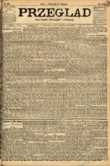 Przegląd polityczny, społeczny i literacki. 1898, nr267