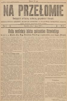 Na Przełomie : dwutygodnik polityczny, społeczny, gospodarczy i lteracki : organ Legjonu Młodych Komendy Obwodu w Opatowie. 1934, nr8