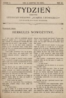 """Tydzień : dodatek literacko-naukowy """"Kurjera Lwowskiego"""". 1904, nr15"""