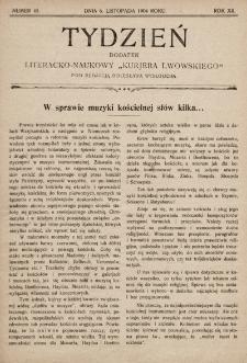 """Tydzień : dodatek literacko-naukowy """"Kurjera Lwowskiego"""". 1904, nr45"""