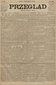 Przegląd polityczny, społeczny i literacki. 1904, nr132