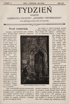"""Tydzień : dodatek literacko-naukowy """"Kurjera Lwowskiego"""". 1906, nr12"""