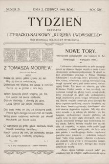 """Tydzień : dodatek literacko-naukowy """"Kurjera Lwowskiego"""". 1906, nr21"""