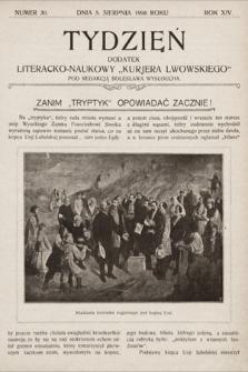 """Tydzień : dodatek literacko-naukowy """"Kurjera Lwowskiego"""". 1906, nr30"""