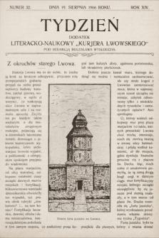"""Tydzień : dodatek literacko-naukowy """"Kurjera Lwowskiego"""". 1906, nr32"""