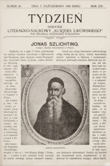 """Tydzień : dodatek literacko-naukowy """"Kurjera Lwowskiego"""". 1906, nr39"""