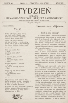 """Tydzień : dodatek literacko-naukowy """"Kurjera Lwowskiego"""". 1906, nr46"""