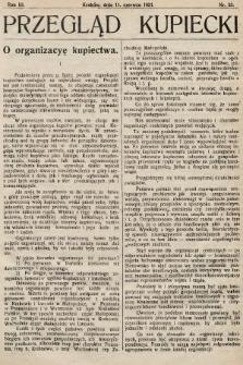 Przegląd Kupiecki : organ Krakowskiego Stowarzyszenia Kupców. 1921, nr23