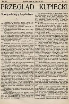 Przegląd Kupiecki : organ Krakowskiego Stowarzyszenia Kupców. 1921, nr24