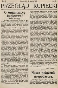 Przegląd Kupiecki : organ Krakowskiego Stowarzyszenia Kupców. 1921, nr25