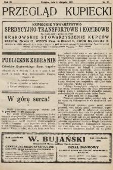 Przegląd Kupiecki : organ Krakowskiego Stowarzyszenia Kupców. 1921, nr31