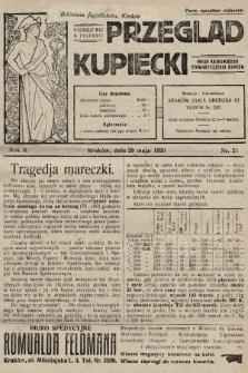 Przegląd Kupiecki : organ Krakowskiego Stowarzyszenia Kupców. 1920, nr21