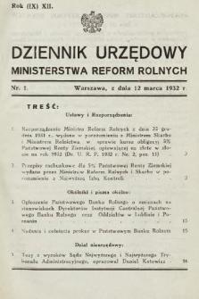 Dziennik Urzędowy Ministerstwa Reform Rolnych. 1932, nr1