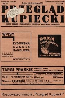Przegląd Kupiecki : organ Związku Stowarzyszeń Kupieckich Małopolski Zachodniej. 1937, nr 31
