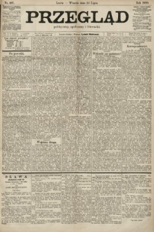 Przegląd polityczny, społeczny i literacki. 1900, nr167