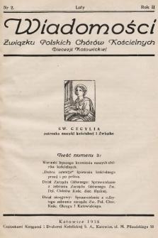 Wiadomości Związku Polskich Chorów Kościelnych Diecezji Katowickiej. 1938, nr2
