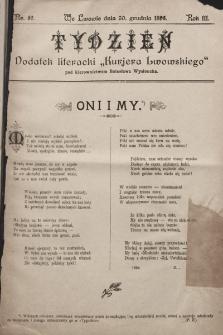 """Tydzień : dodatek literacki """"Kurjera Lwowskiego"""". 1895, nr52"""