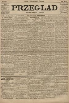Przegląd polityczny, społeczny i literacki. 1904, nr202