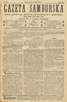Gazeta Samborska : pismo poświęcone sprawom ekonomicznym i społecznym okręgu: Sambor, Stary Sambor, Turka. 1907, nr22