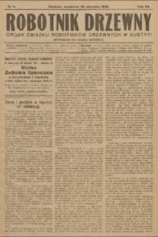 Robotnik Drzewny : organ Związku Robotników Drzewnychw w Austryi. 1910, nr2