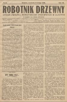 Robotnik Drzewny : organ Związku Robotników Drzewnychw w Austryi. 1910, nr3