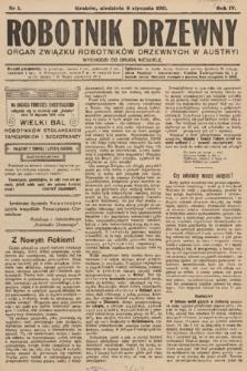 Robotnik Drzewny : organ Związku Robotników Drzewnychw w Austryi. 1911, nr1