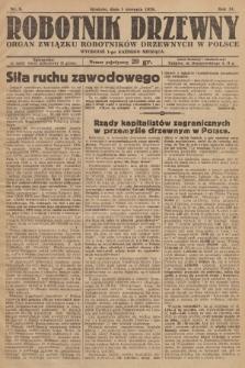 Robotnik Drzewny : organ Związku Robotników Drzewnych w Polsce. 1928, nr8