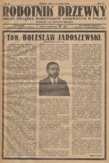 Robotnik Drzewny : organ Związku Robotników Drzewnych w Polsce. 1928, nr9