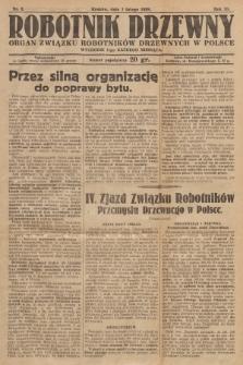 Robotnik Drzewny : organ Związku Robotników Drzewnych w Polsce. 1929, nr2