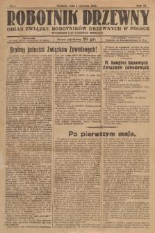 Robotnik Drzewny : organ Związku Robotników Drzewnych w Polsce. 1929, nr6