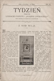 """Tydzień : dodatek literacko-naukowy """"Kurjera Lwowskiego"""". 1905, nr2"""