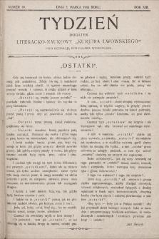 """Tydzień : dodatek literacko-naukowy """"Kurjera Lwowskiego"""". 1905, nr10"""
