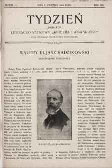 """Tydzień : dodatek literacko-naukowy """"Kurjera Lwowskiego"""". 1905, nr14"""