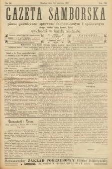 Gazeta Samborska : pismo poświęcone sprawom ekonomicznym i społecznym okręgu: Sambor, Stary Sambor, Turka. 1907, nr26