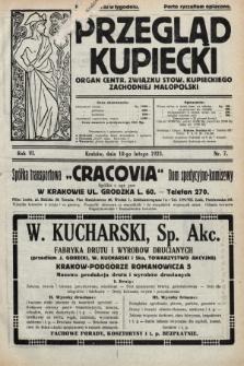 Przegląd Kupiecki : organ Centr. Związku Stow. Kupieckiego Zachodniej Małopolski. 1923, nr7