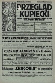 Przegląd Kupiecki : organ Związku Stowarzyszeń Kupieckich Małopolski Zachodniej. 1923, nr15