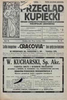 Przegląd Kupiecki : organ Związku Stowarzyszeń Kupieckich Małopolski Zachodniej. 1923, nr17