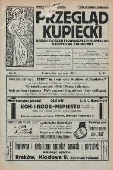 Przegląd Kupiecki : organ Związku Stowarzyszeń Kupieckich Małopolski Zachodniej. 1923, nr18