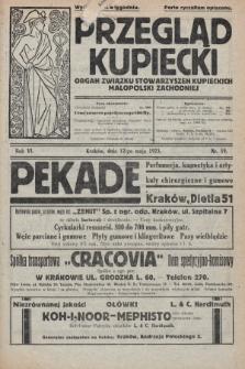 Przegląd Kupiecki : organ Związku Stowarzyszeń Kupieckich Małopolski Zachodniej. 1923, nr19