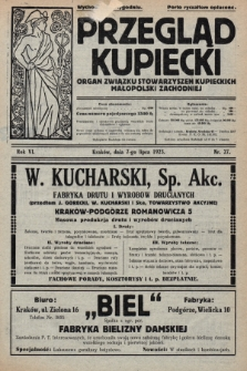Przegląd Kupiecki : organ Związku Stowarzyszeń Kupieckich Małopolski Zachodniej. 1923, nr27