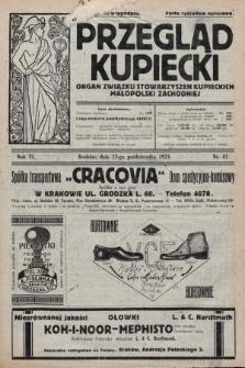 Przegląd Kupiecki : organ Związku Stowarzyszeń Kupieckich Małopolski Zachodniej. 1923, nr41