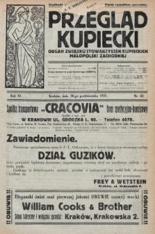 Przegląd Kupiecki : organ Związku Stowarzyszeń Kupieckich Małopolski Zachodniej. 1923, nr42