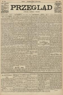 Przegląd polityczny, społeczny i literacki. 1905, nr76