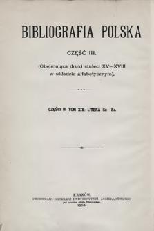 Bibliografia polska. Cz. 3, t. 19 : [Su-Sz]