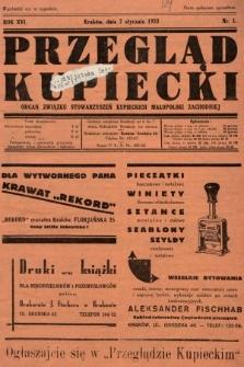 Przegląd Kupiecki : organ Związku Stowarzyszeń Kupieckich Małopolski Zachodniej. 1933, nr1